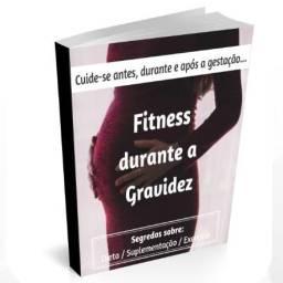 Livro Fitness durante a gravidez - Sem esforço físico pesado e dieta maluca!