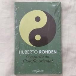 O espírito da filosofia oriental - Huberto Rohden