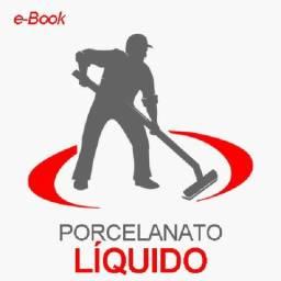Curso de Porcelanato Líquido   e-Book