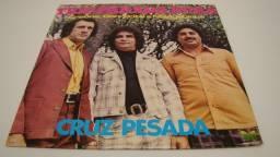 LP Vinil - Trio Parada Dura - Cruz pesada / ano: 1978 - 12 musicas