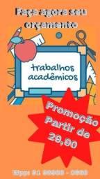 Trabalhos acadêmicos (TCC, Monografia, Artigo, provas)