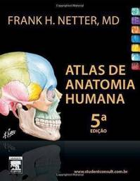 Atlas de anatomia Humana, 5 edição, de Frank H. Peter