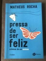 Livro Pressa de Ser Feliz