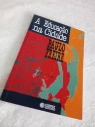 """Livro """"A Educação na Cidade"""""""