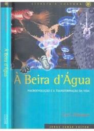 Livro À Beira Dágua - Macroevolução e a Transformação da Vida