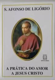 Livro A Prática Do Amor A Jesus Cristo