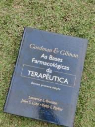 As Bases Farmacológicas da Terapêutica - Goodman Gilman