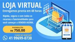 Loja Virtual Completa em 48 horas Promoção R$ 750,00