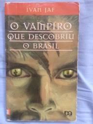 Livro O Vampiro que Descobriu o Brasil - Ivan Jaf