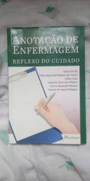 LIVRO ANOTAÇÃO DE ENFERMAGEM REFLEXO DO CUIDADO .