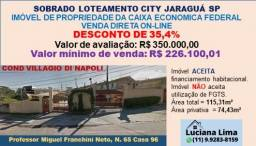 SOBRADO LOTEAMENTO CITY JARAGUÁ SP (DESCONTO DE 35,4%)