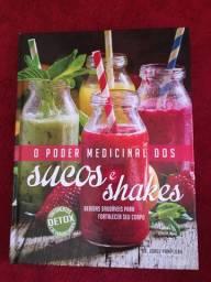 Livro O poder medicinal de sucos e shakes