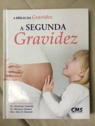 Livro A Segunda Gravidez - Editora CMS