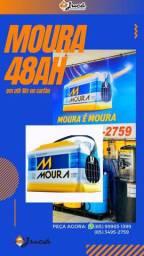 Moura 48ah com o melhor preço da cidade .