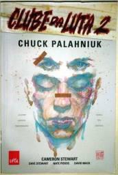 Clube da Luta 2 - História Em Quadrinhos - Chuck Palahniuk