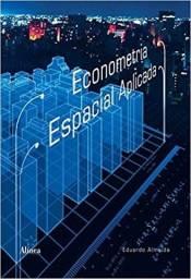 Econometria Espacial Aplicada