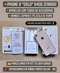 Iphone 8 64 gb novo LACRADO