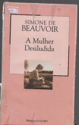 olx0121 livro a mulher desiludida - simone de beauvoir - lacrado