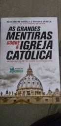 """Livro """"As grandes mentiras sobre a igreja Católica""""."""