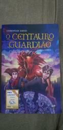 """Livro """"O Centauro Guardião"""" Christian David."""