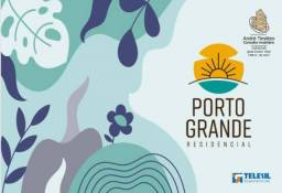 Residencial Porto Grande - Financiamento Facilitado