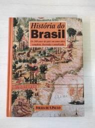 História do Brasil - Os 500 Anos do País em Uma Obra Completa, Ilustrada e Atualizada