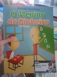 Livro de Leitura O Menino Do Dinheiro vai à escola