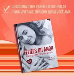 Livro - FELIZES NO AMOR: Os segredos da vida a dois