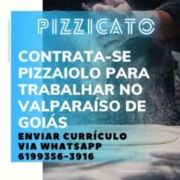 Contrata se pizzaiolo com experiência para trabalhar no Valparaíso de Goiás