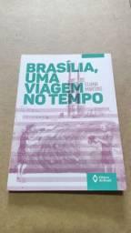 Brasília, uma viagem no tempo - Eliana Martins