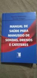 Livro Manual de saúde para manuseio de sondas, drenos e cateteres.