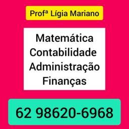 Professora de Matemática, Contabilidade, Administração, Finanças