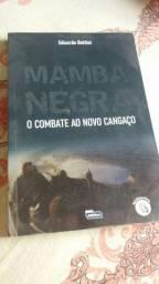 Mamba Negra o combate ao novo cangaço