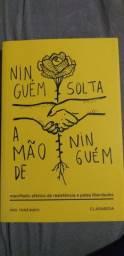 """Livro """"Ninguém solta a mão de ninguém""""."""