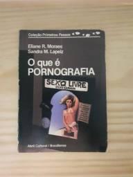 O que é pornografia - Coleção primeiros passos