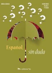 Español Sin Duda ? Volume 1