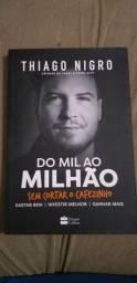 """Livro """"Do mil ao milhão sem cortar o cafezinho"""" Thiago Nigro."""