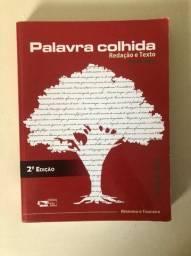 Palavra Colhida - Redação E Texto - Ensino Médio - 2ª Edição