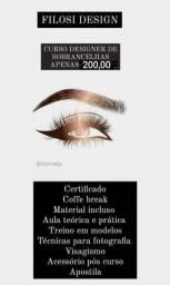 **** Curso Designer de sobrancelhas 200,00 ****