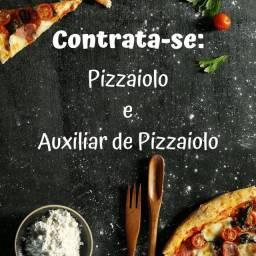 Pizzaiolo e Auxiliar Pizzaiolo