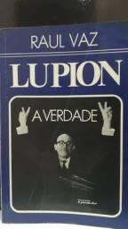 Moysés Lupion - A verdade - Raul Vaz