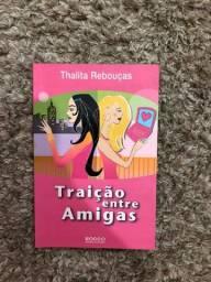 Traição entre amigas - Thalita Rebouças (bom estado)