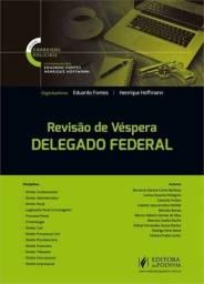 Revisão de Véspera: Delegado Federal 1ª Ed