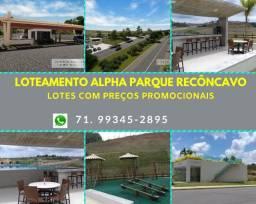 Loteamento Alpha Parque, excelente lotes em Santo Antonio de Jesus, total infraestrutura