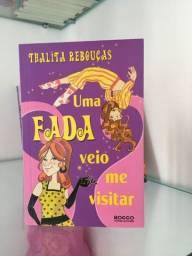 Uma fada veio me visitar - Thalita Rebouças (autografado)