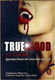 Trueblood e a filosofia - William Irwin