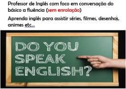Professor de Inglês com foco em conversação do básico a fluência