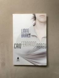 Limite branco - Caio Fernando Abreu