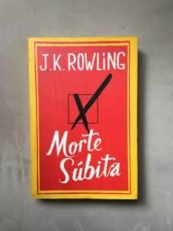 Morte súbita - J.K. Rowling