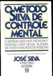 O método Silva de controle mental,